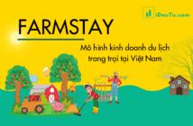 Farmstay - mô hình kinh doanh du lịch trang trại tại Việt Nam